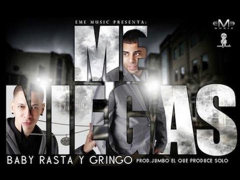 Me Niegas – Baby Rasta Y Gringo