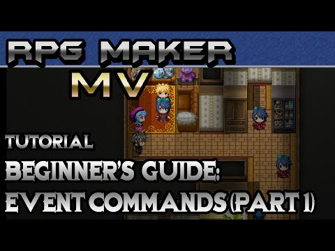 RPG Maker MV Tutorial: Beginner's Guide! Step-by-Step Event Commands! (Part 1)