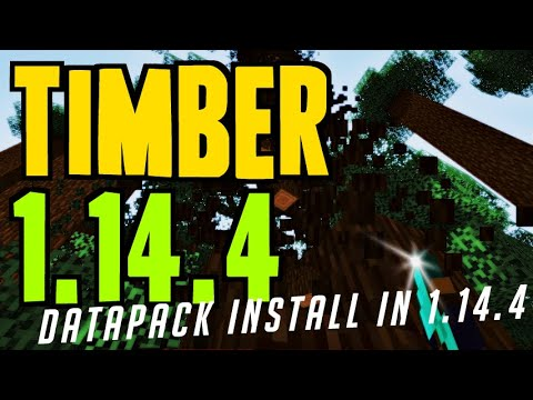 How to get Tree Chopper in Minecraft 1.14.4 - download & install Timber 1.14.4 (Datapack)