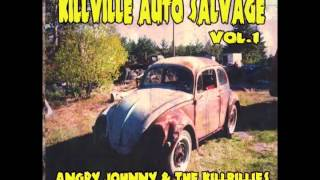 "Angry Johnny & The Killbillies ""Never Be Over You"""