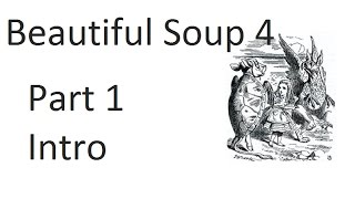 Web scraping and parsing with Beautiful Soup & Python Introduction p.1