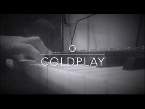 "Piano cover of ""O"" by Coldplay from 2016."