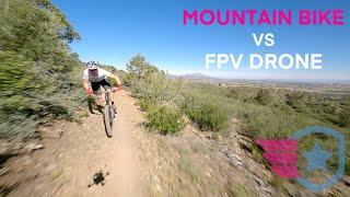 Mountain Bike Vs FPV Drone
