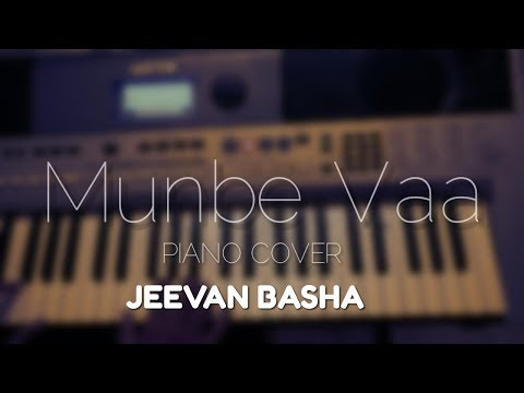 Munbe vaa- Piano cover by -JEEVAN BASHA