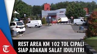 Rest Area Km 102 Cipali akan Gelar Salat Id saat Idul Fitri 2019
