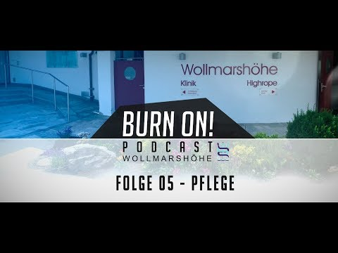 Burn On! Folge 05 – Pflege