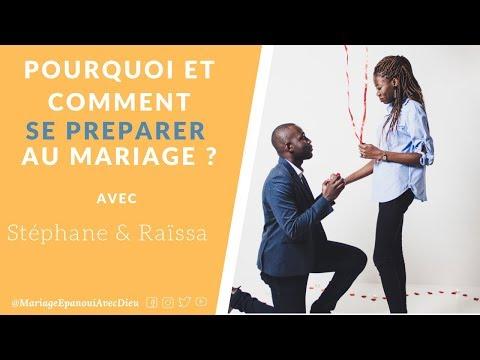Pourquoi et Comment se préparer au mariage ? - Stéphane & Raïssa