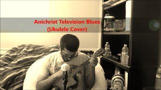 Arcade Fire - Antichrist Television Blues (Ukulele Cover)