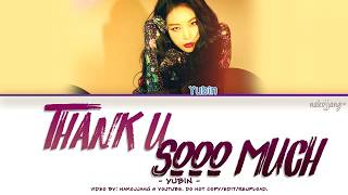 YUBIN (유빈) – THANK U SOOOO MUCH (Color Coded Lyrics Eng/Rom/Han/가사)