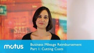 Business Mileage Reimbursement Part 1: Cutting Costs