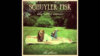 SCHUYLER FISK - YOU HUNG THE MOON