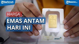 Update Harga Emas Antam, Akhir Pekan Menguat ke Level Rp1.008.000 Per Gram