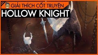 [Cốt truyện] Hollow Knight - Sự suy tàn của Hallownest