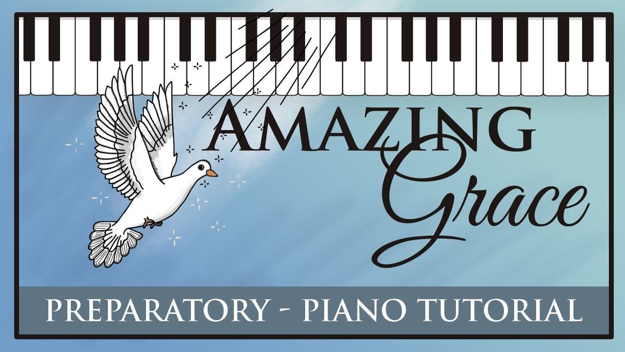 Amazing Grace - Prep