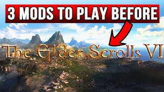 Skyrim Mods to play Before The Elder Scrolls 6 Redfall!