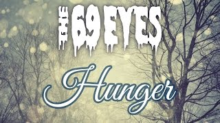 The 69 Eyes - Hunger (Lyrics)