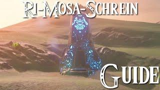 ZELDA: BREATH OF THE WILD   Ri Mosa Schrein Guide