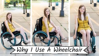Why I Use a Wheelchair