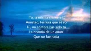 Luis Miguel   La Incondicional (Letra Canción)