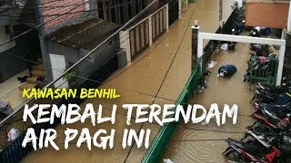 Jakarta Banjir Lagi, Kawasan Benhil Kembali Terendam Air Pagi Ini