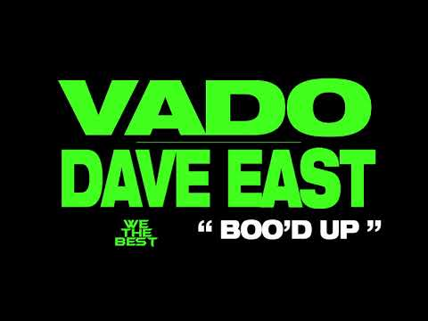 """VADO x DAVE EAST """"Boo'd Up"""" (DatPiff Exclusive - OFFICIAL AUDIO)"""