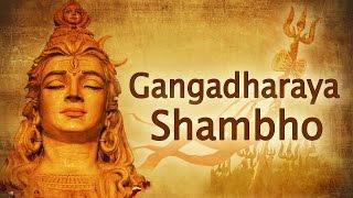 Gangadharaya Shambho | Shiva Chants