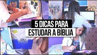 5 DICAS PARA ESTUDAR A BÍBLIA EM CASA | Iasmim Rizzon