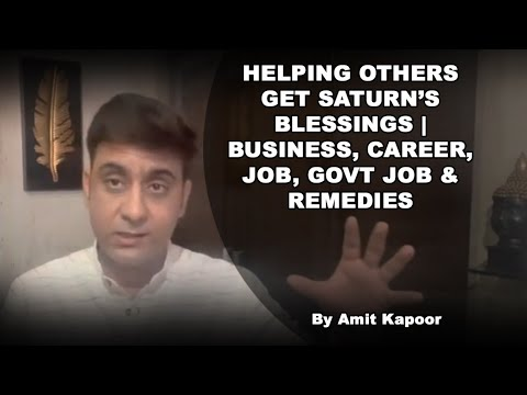 HELPING OTHERS | GET SATURN'S BLESSINGS | BUSINESS, CAREER, JOB, GOVT JOB & REMEDIES ( IN ENGLISH )