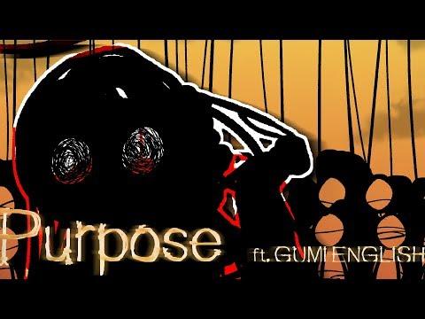 【Vocaloid Original】 Purpose 【GUMI English】