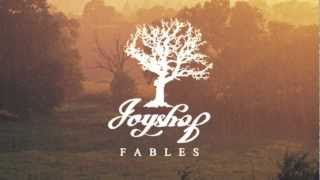 Joyshop  //  Fables - Released Online 7th Jan 2013