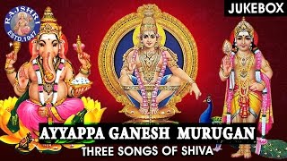 Ayyappa Ganesh Murugan Songs Jukebo  Three Sons Of Shiva