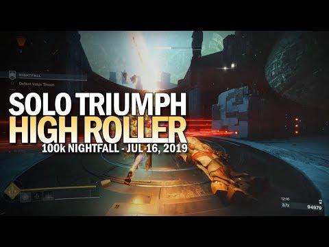"Solo ""High Roller"" Triumph This Week (100k Nightfall) [Destiny 2]"