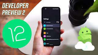 Android 12 Developer Preview 2: What's New in March 2021 Update!
