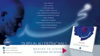 Medine-i Münevvere'ye Gidin / Dursun Ali Erzincanlı (Gül Gecesi Official Music 2017)