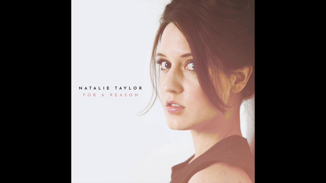 Lirik Lagu For a Reason - Natalie Taylor dan Terjemahan