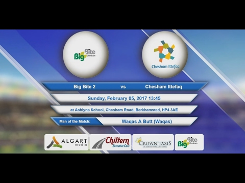 Video Big Bite 2 VS Chesham Ittefaq - 05-Feb-2017