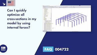 FAQ 004722 | Can I quickly optimize all cross-sections in my model by using internal forces?