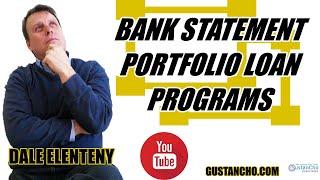 How To Qualify Bank Statement Portfolio Loan Programs