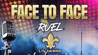 Ruel   Face To Face (Karaoke Version)
