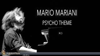 Mario Mariani - Psycho Theme (The Soundtrack Variations) | Piano