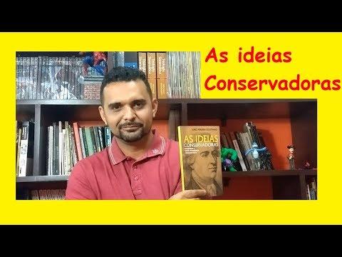 AS IDEIAS CONSERVADORAS - JOÃO PEREIRA COUTINHO - (#2018.2)