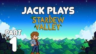 Farmer Jack! Jack plays Stardew Valley Part 1