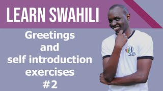Learn swahili in 30 minutes all the basics you need most popular swahili greetings self introduction 2 exercises m4hsunfo