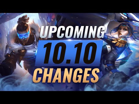 MASSIVE CHANGES: New Buffs & NERFS Coming in Patch 10.10 - League of Legends