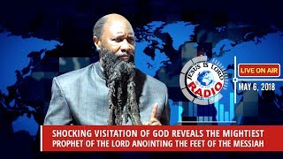 SHOCKING VISITATION OF GOD REVEALS THE MIGHTY PROPHET OF THE LORD ANOINTING THE FEET OF THE MESSIAH