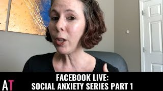 How to Help Kids with Social Anxiety FB Series Part 1 of 3