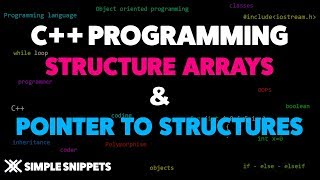 Array of Structures & Pointer to Array Program example | C++ Programming