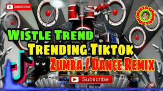 WISTLE Trend [2021 Tiktok Viral Song] Zumba / Dance Remix