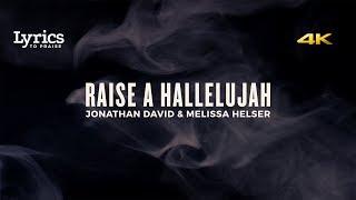 Raise A Hallelujah (Live) [Lyric Video] | Bethel Music