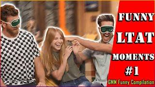 Funny LTAT Moments Part 1 - GMM Compilations